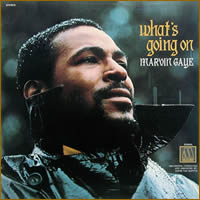 What's Going On by Marvin Gaye