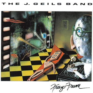 Freeze Frame by J Geils Band