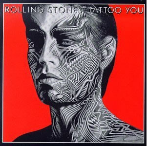 Tattoo You by Rolling Stones