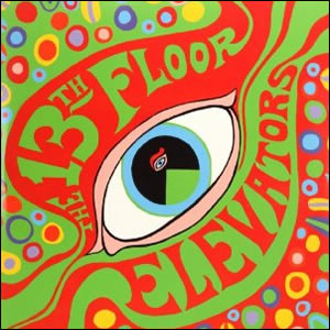 Psychedelic Sounds of the13th Floor Elevators